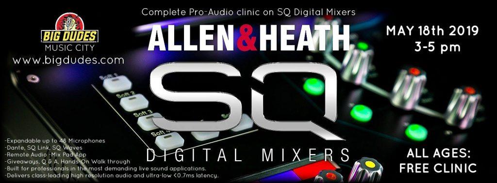 Allen & Heath SQ Digital Mixer Clinic